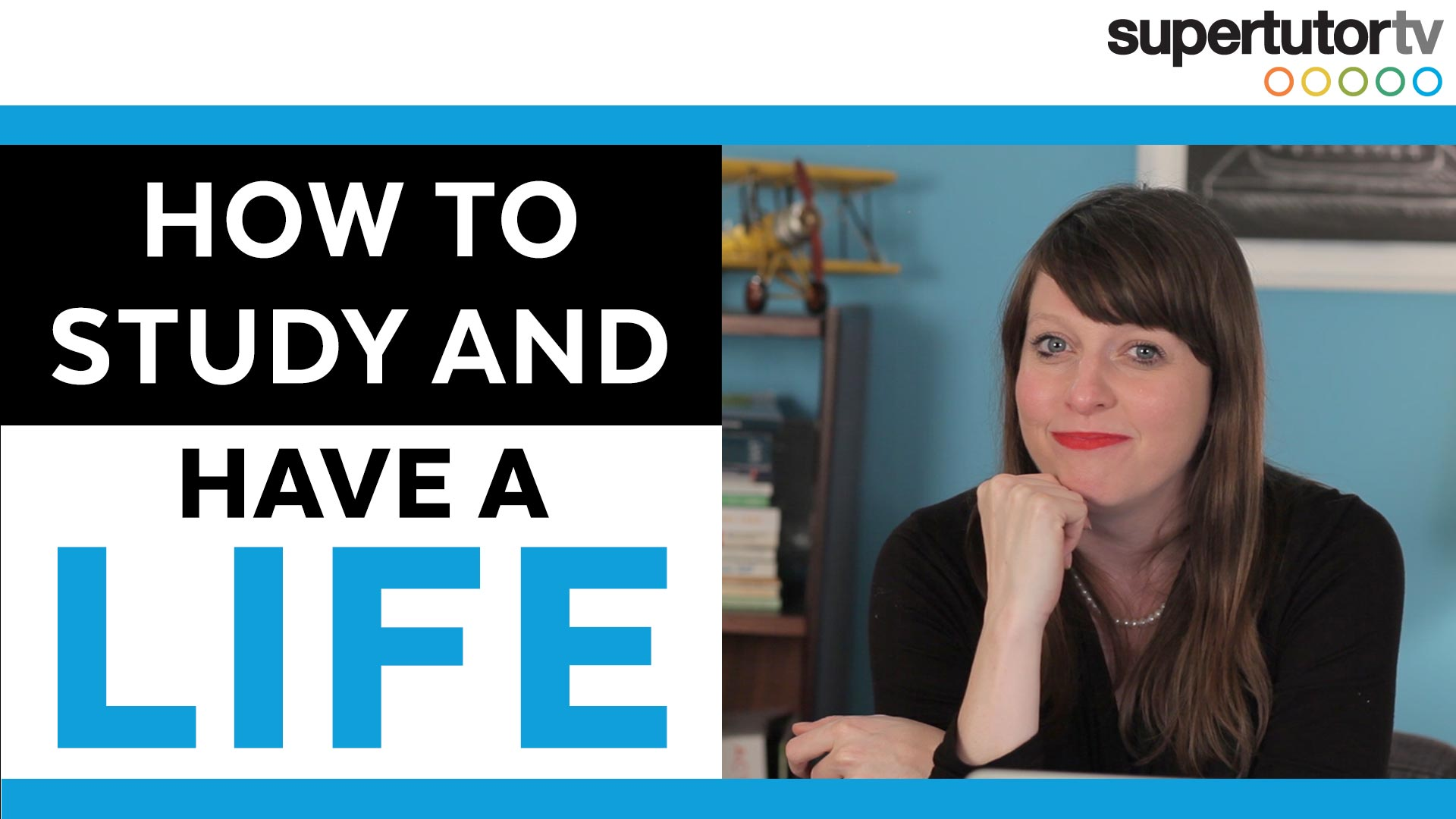 How To Study and Have a Life: Tips on Finding Balance Between Work and Play
